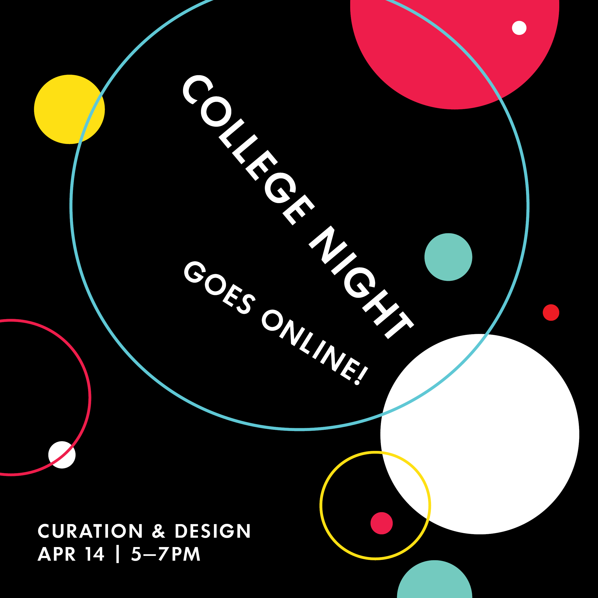 promotional graphic for a virtual College Night event by Poster House