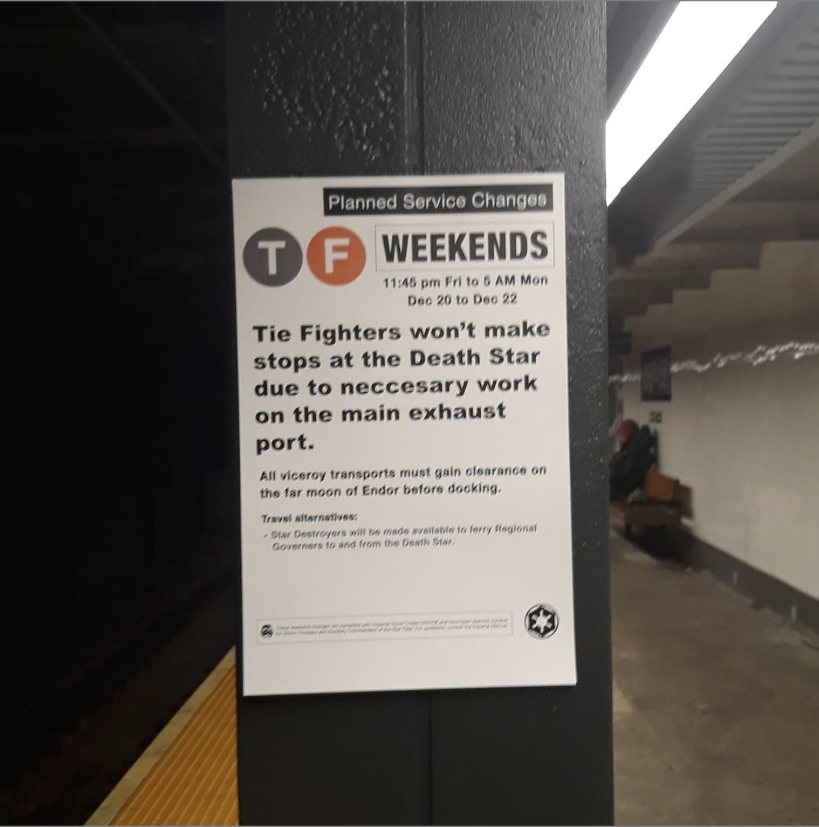 poster inside of an MTA subway station relating service changes to the Star Wars films