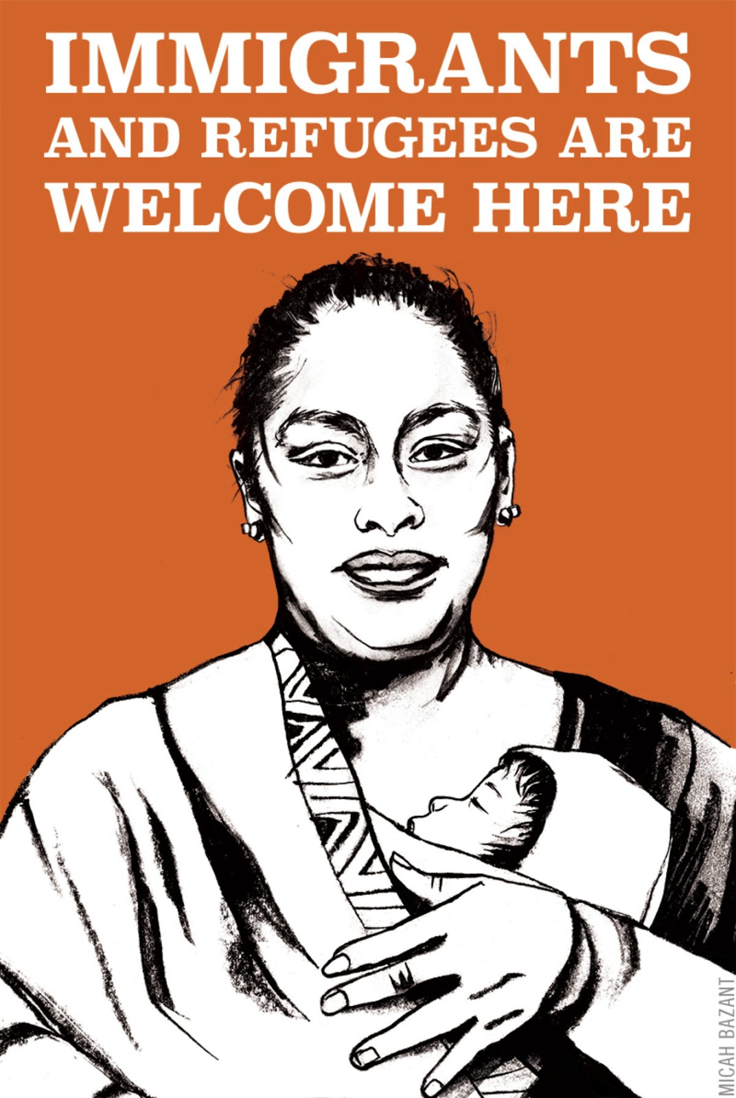 illustrative poster of a woman holding a baby and the words immigrants and refugees are welcome here