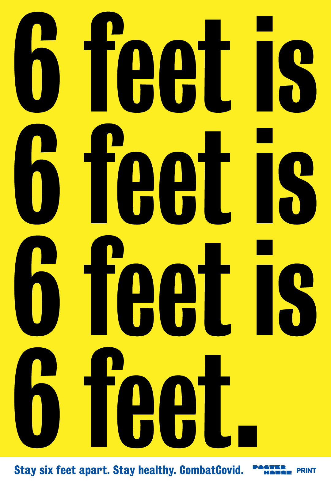 type-based poster with the phrase 6 feet in black text repeated on a yellow background