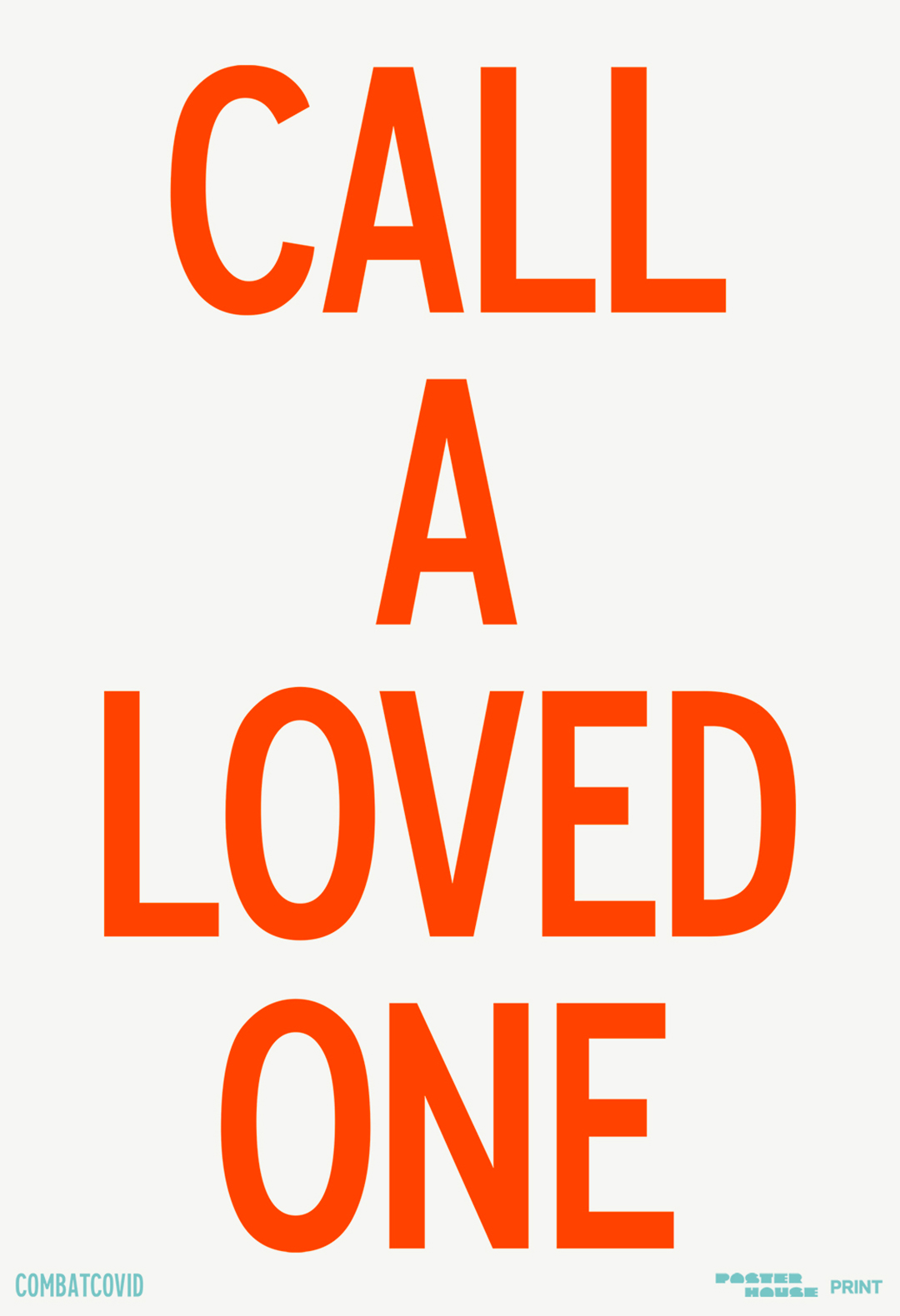 type-based poster with the red text call a loved one against a white background