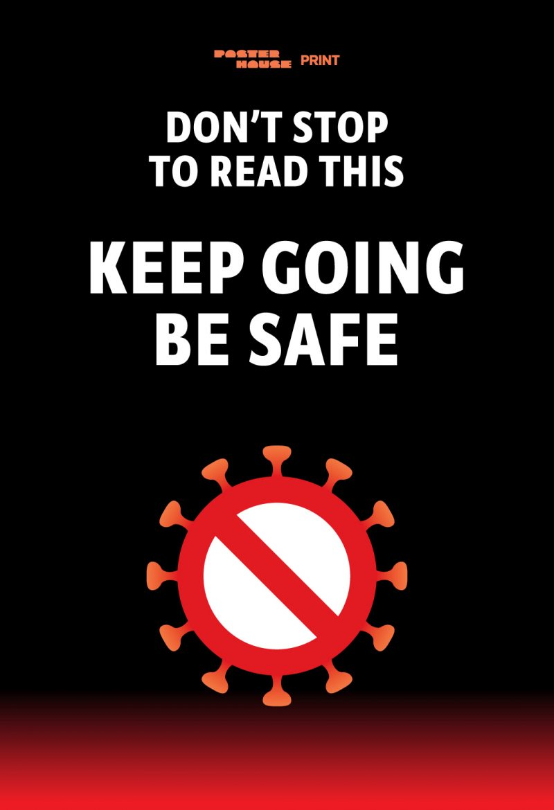 type-based PSA poster encouraging people to not stop and read the poster but to keep going