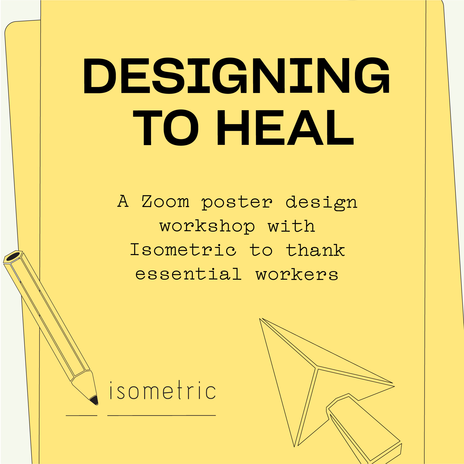 type-based promotional graphic for a Designing to Heal poster making workshop