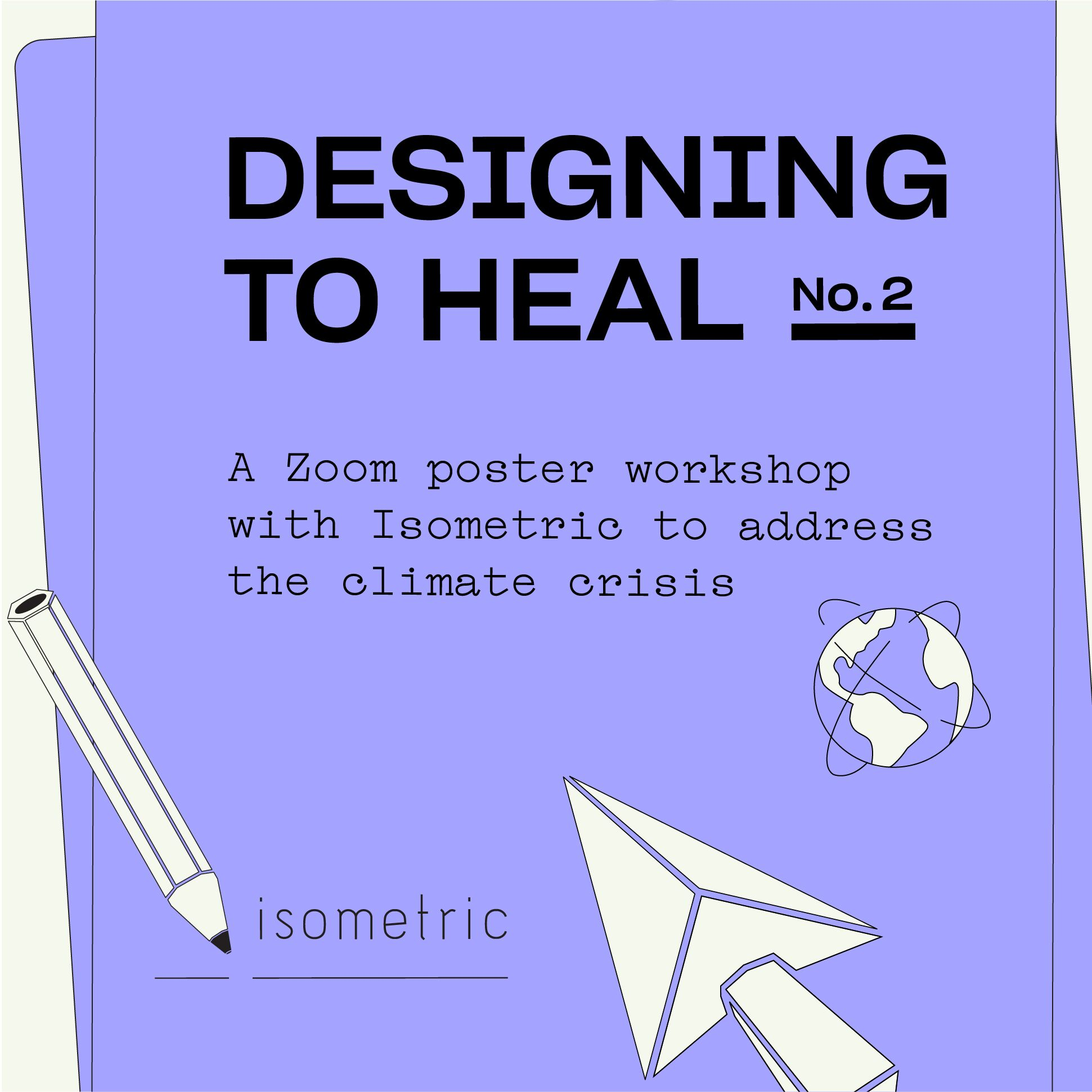 type-based promotional graphic for a Designing to Heal poster design workshop