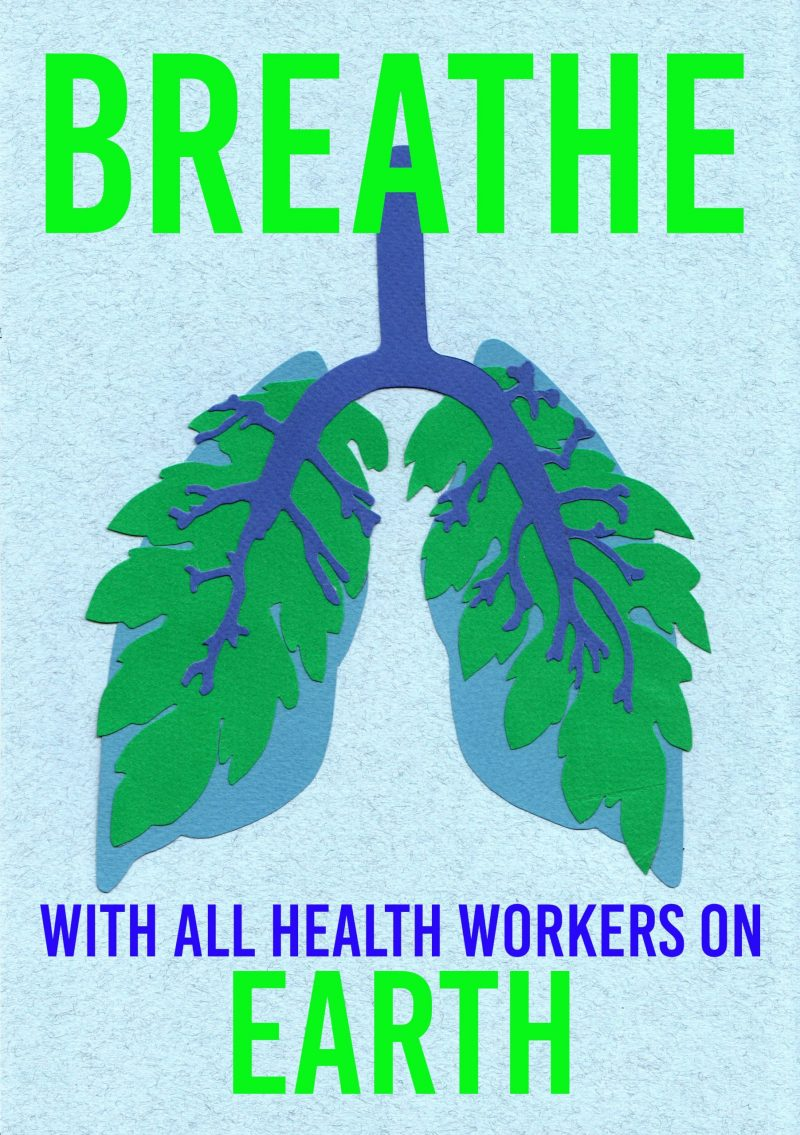 illustrational of an upside down pair of leaves resembling a pair of lungs with the words Breathe With All Health Workers On Earth