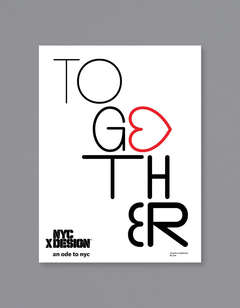 A poster designed by 2x4. The big text says Together in white background.