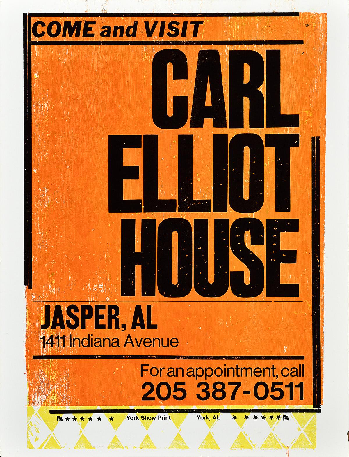 orange letterpress poster with black text stating Carl Elliot House