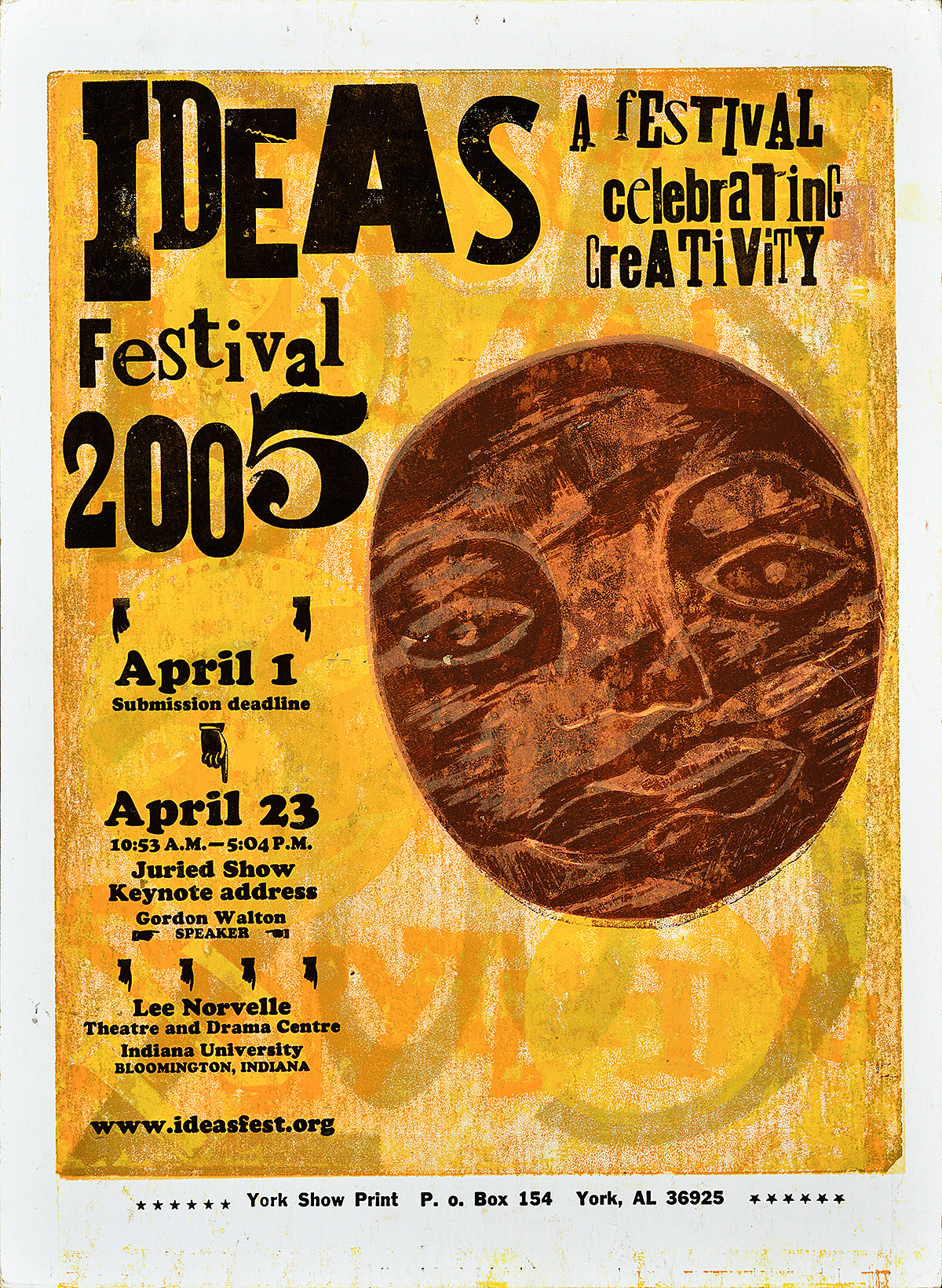 letterpress poster with a yellow background. on the right is a large man in the moon style carved face. on the left is the title ideas festival 2005 and then a listing of events