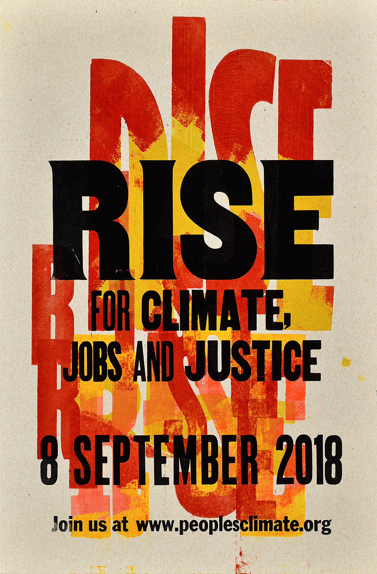 letterpress poster with the words Rise repeatedly printed in shades of red yellow and orange. The final text in black reads rise for climate jobs and justice