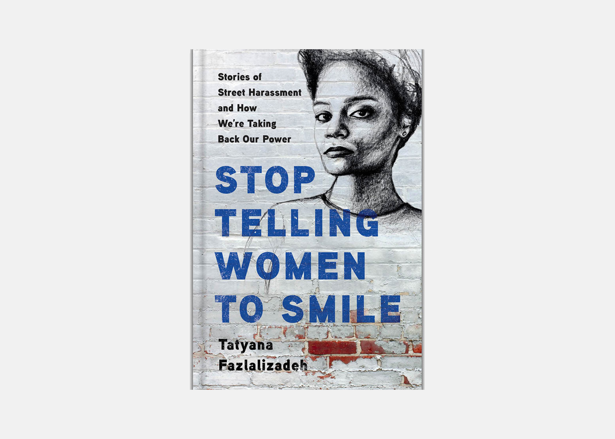 Image of the book Stop Telling Women to Smile